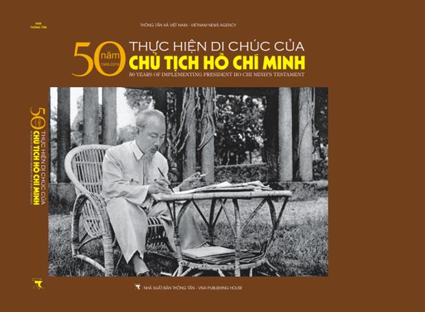 Un livre presente les 50 ans de mise en œuvre du Testament du President Ho Chi Minh hinh anh 1