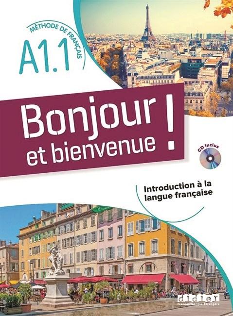 """Decouvrir le francais en douceur avec """"Bonjour et bienvenue !"""" hinh anh 1"""